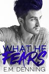 What He Fears (Desires, #4)