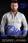Dino (Glass City Hearts Book Two)
