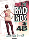 Welcome to 4B (Bad Kids in 4B)