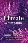 Book cover for Climate: A New Story