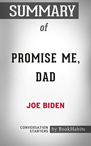 Summary of Promise Me, Dad: A Year of Hope, Hardship, and Purpose: Conversation Starters