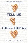 Book cover for Tell Me Three Things