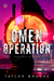 Omen Operation by Taylor Brooke