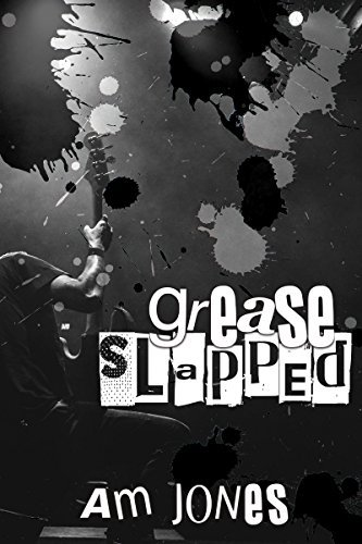 Grease Slapped (Ink Slapped Book 2)