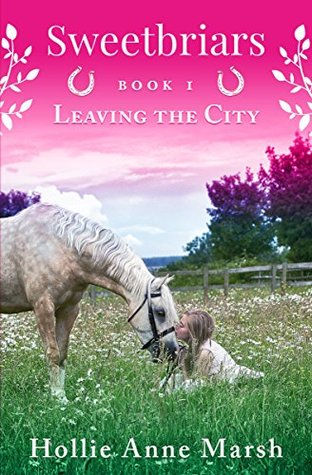 Leaving The City (Sweetbriars #1)
