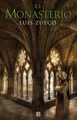 El monasterio (Trilogía medieval, #3)
