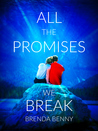 All The Promises We Break