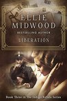 Liberation (The Indigo Rebels #3)