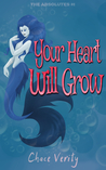 Your Heart Will Grow (The Absolutes, #1)
