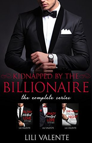 Kidnapped by the Billionaire #1-4