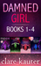 A Damned Girl Collection Books 1-4 by Clare Kauter