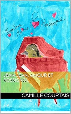 Jean-Jean, Amour et Rossignol
