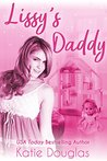 Lissy's Daddy: An ageplay romance (Coast Side Daddies Book 1)