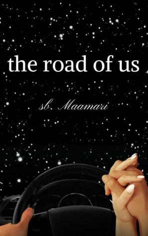 The Road of Us by SB.  Maamari