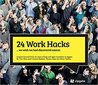 24 Work Hacks ... we wish we had discovered sooner. by Tim Mois