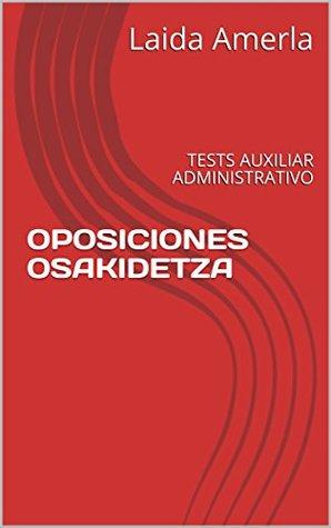 OPOSICIONES OSAKIDETZA: TESTS AUXILIAR ADMINISTRATIVO