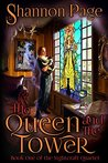 The Queen and The Tower (The Nightcraft Quartet Book 1)
