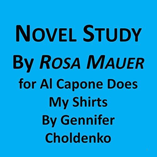 Novel Study for Al Capone Does My Shirts (Novel Studies Book 8)