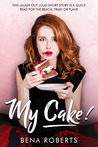 My Cake! (The Adventures of Louise, #1)