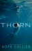 Thorn (The Willows, #2)