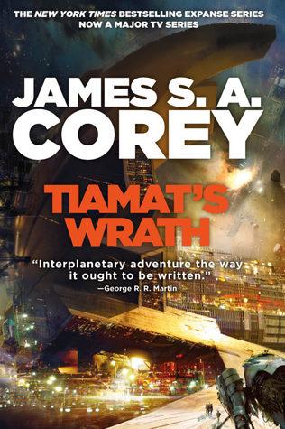 Tiamat's Wrath by James S.A. Corey