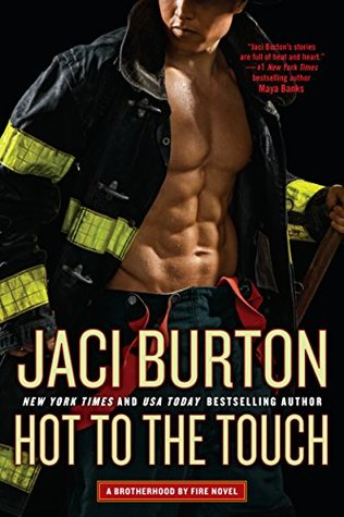 Book Review: Hot to the Touch by Jaci Burton