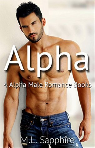 Alpha: 4 Alpha Male Romance Books