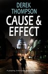 Cause & Effect (Thomas Bladen #3)