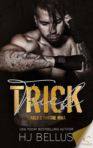 Trick (Diablo's Throne, #3)