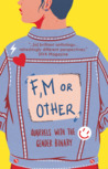 F, M or Other: Qu...