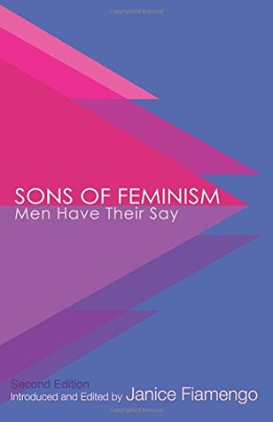 Sons of Feminism: Men Have Their Say