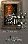 The Scandal in Honor (Lord Trevelin Mystery #2)