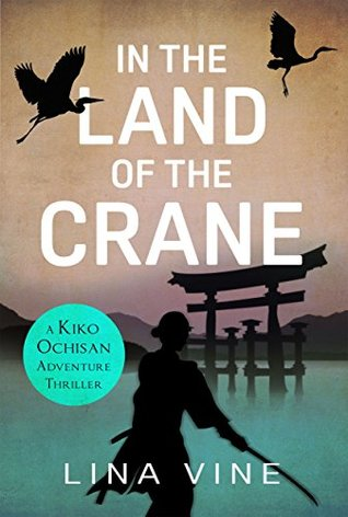 In the Land of the Crane (Kiko Ochisan Adventures, #1)