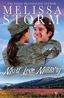 Must Love Military (Alaska Sunrise # 2)