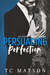 Persuading Perfection by T.C. Matson