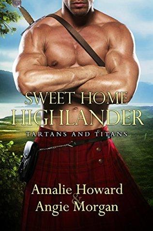 Sweet Home Highlander by Amalie Howard