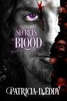 Secrets in Blood (In Blood, #1)