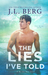 The Lies I've Told by J.L. Berg