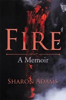 Fire: A Memoir