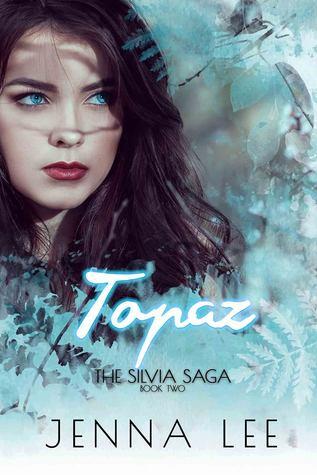 Topaz (The Silvia Saga #2)