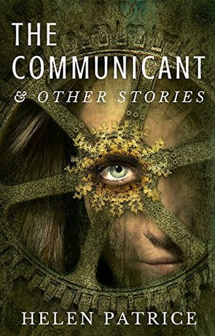 The Communicant: and Other Stories