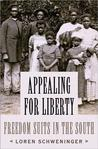 Appealing for Liberty: Freedom Suits in the South