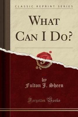 What Can I Do?