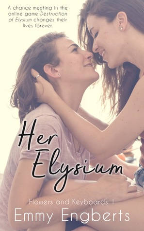 Her Elysium (Flowers and Keyboards 1)