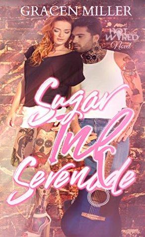 Sugar-Ink-Serenade-Hot-Wired-4-Rocker-Romance-Gracen-Miller