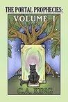 The Portal Prophecies Volume I (The Portal Prophecies Volumes Book 1)