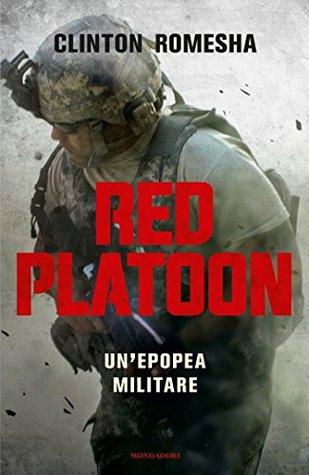Red Platoon: Un'epopea militare