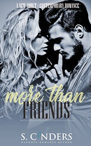 More Than Friends by S. Cinders