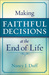 Making Faithful Decisions at the End of Life by Nancy J Duff