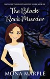 The Black Rock Murder (Waterfell Tweed Cozy Mystery Series Book 6)